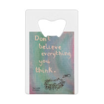 Don't Believe Everything You Think - Wise Hedgehog Credit Card Bottle Opener