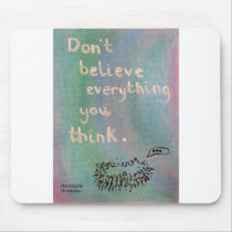 Don't Believe Everything You Think - Wise Hedgehog Mouse Pad