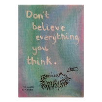 Don't Believe Everything You Think - Wise Hedgehog Poster
