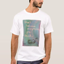 Don't Believe Everything You Think - Wise Hedgehog T-Shirt