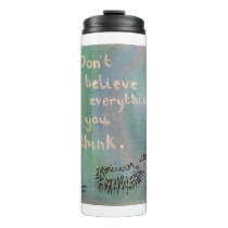 Don't Believe Everything You Think - Wise Hedgehog Thermal Tumbler