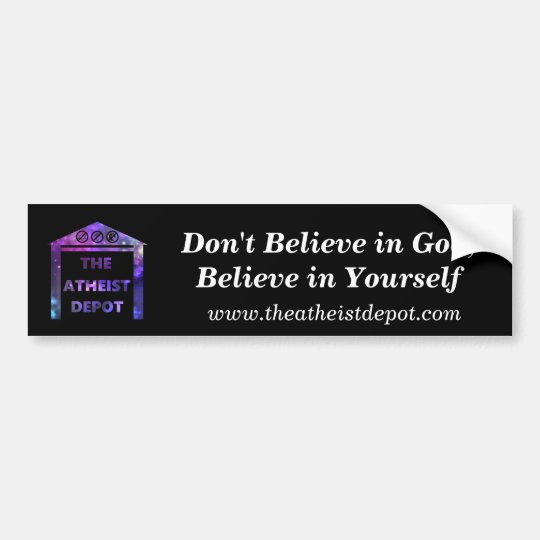 Dont believe in god bumper sticker