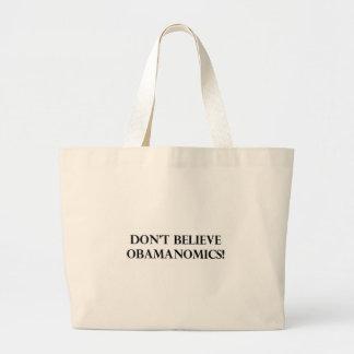 Dont Believe Obamanomics Canvas Bags