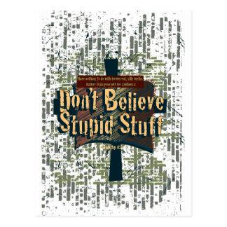Don't Believe Stupid Stuff! Post Card