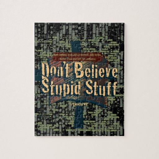 Don't Believe Stupid Stuff Puzzle