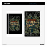 Don't Believe Stupid Stuff Skins For Kindle Fire