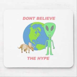 Don't Believe the Hype Mouse Pad