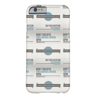 Don't Believe The Liberal Media Barely There iPhone 6 Case