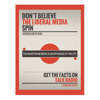 Don't Believe The Liberal Media Postcard