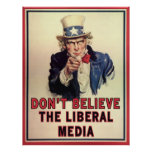 Don't Believe The Liberal Media Poster