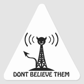 Don't Believe Them Triangle Sticker