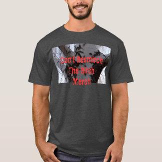 Don't Besmirch the Birch Merch T-Shirt