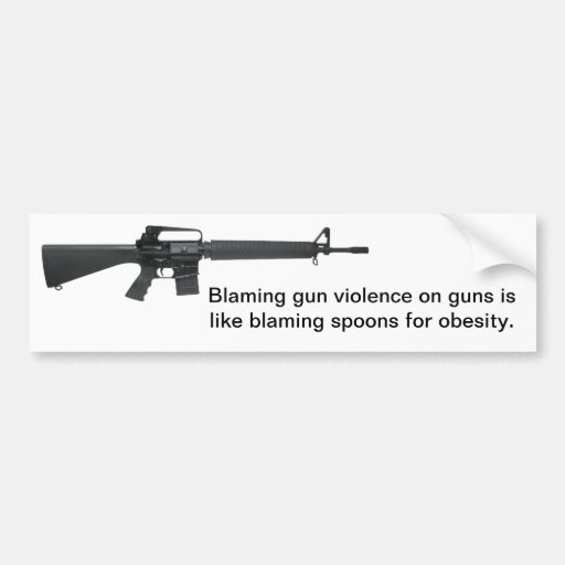 Don't Blame Guns Bumper Sticker