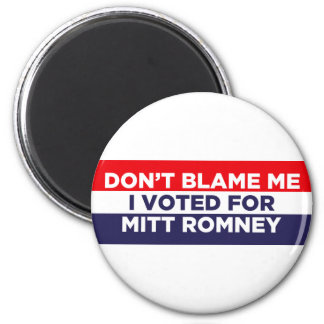 Don't Blame Me 2 Inch Round Magnet