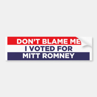 Don't Blame Me Car Bumper Sticker