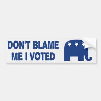 Don't Blame Me I Voted Anti Obama Bumper Sticker