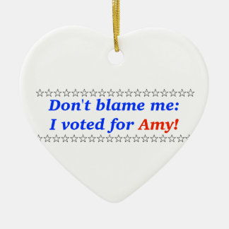 Don't blame me: I voted for Amy Double-Sided Heart Ceramic Christmas Ornament