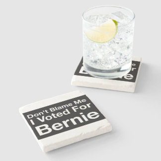 Don't Blame Me I Voted For Bernie Marble Coaster