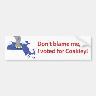 Don't blame me, I voted for Coakley! Car Bumper Sticker