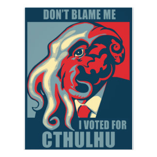Don't Blame Me, I voted for Cthulhu Flyer