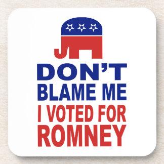 Don't Blame Me I Voted For Romney Beverage Coaster