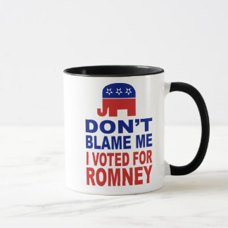 Don't Blame Me I Voted For Romney Mug