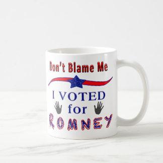Don't Blame Me I Voted for Romney Political Mugs