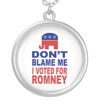 Don't Blame Me I Voted For Romney Round Pendant Necklace