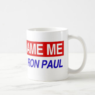 Don't Blame Me I Voted For Ron Paul Coffee Mug