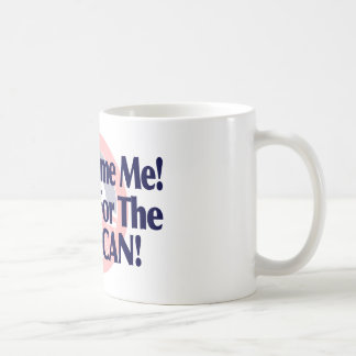 Dont blame me, I voted for the American Coffee Mug