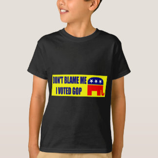 Don't Blame Me I Voted GOP T-Shirt