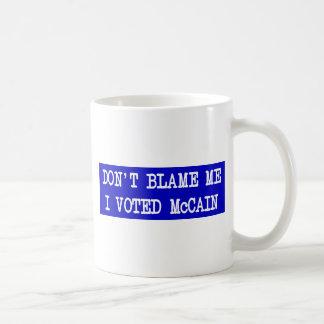 Don't Blame Me I Voted McCain Coffee Mug