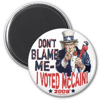 Don't Blame me, I Voted McCain Gear 2 Inch Round Magnet