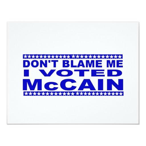 Don't Blame Me I Voted McCain 4.25x5.5 Paper Invitation Card