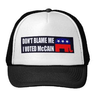 Don't Blame Me I Voted McCain Trucker Hat