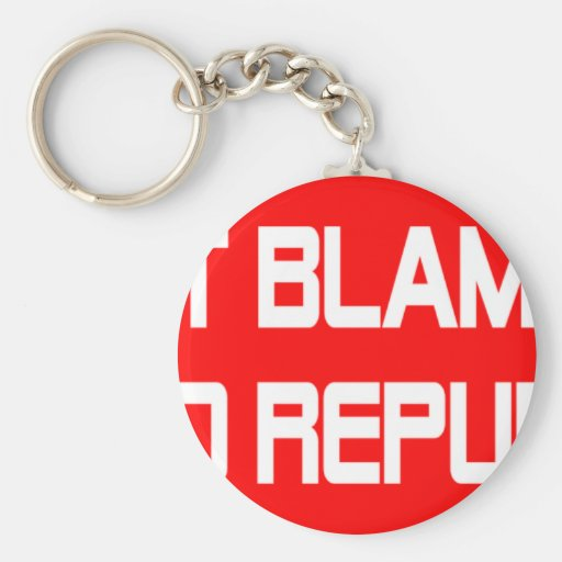 Don't Blame Me I Voted Republican Keychains