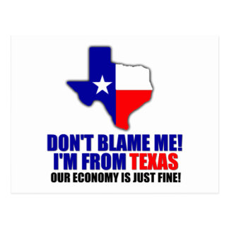 Don't Blame Me - I'm From Texas Postcard