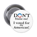Don't blame me! pins