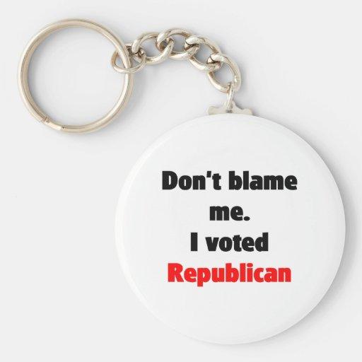 Don't blame me (Republican) Keychain