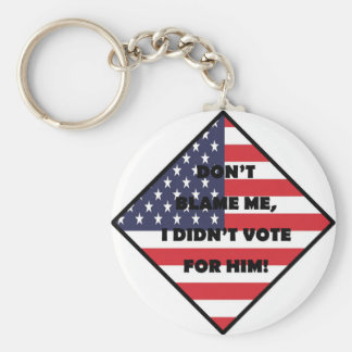 Don't Blame Me US version Keychain