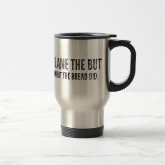 Don't Blame The Butter Keto Gift Travel Mug