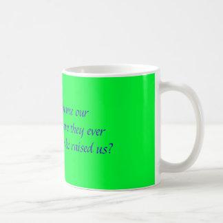 dont blame us classic white coffee mug