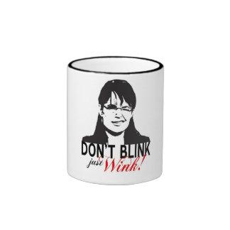 Don't Blink Just Wink Mug 2