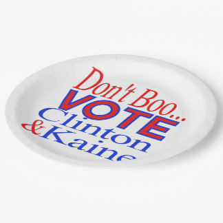 Don't Boo...Vote! Clinton & Kaine Paper Plate