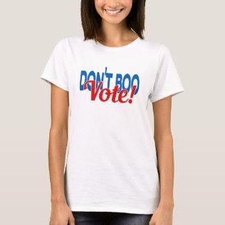 Don't Boo...Vote! Clinton & Kaine T-Shirt
