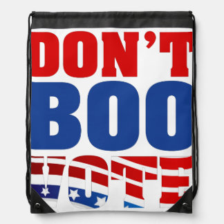 Don't Boo Vote Drawstring Bag