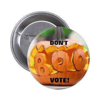 Don't Boo Vote! - Pin 2