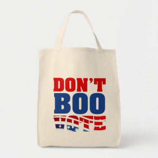 Don't Boo Vote Tote Bag