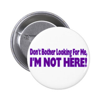 Don't Bother 2 Inch Round Button