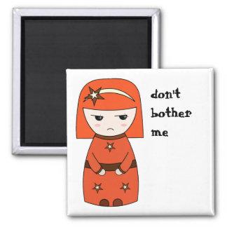 Don't bother me geisha - Magnet
